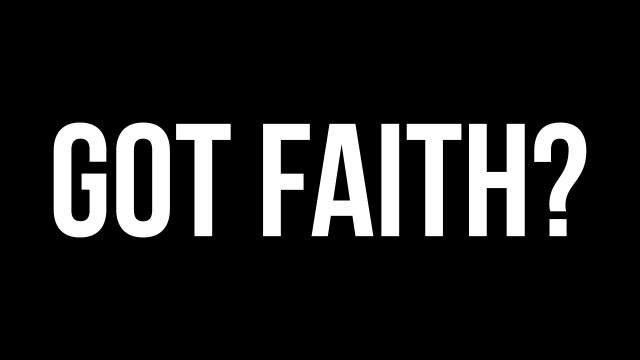 Pastor-Steves-Blog_Got-Faith