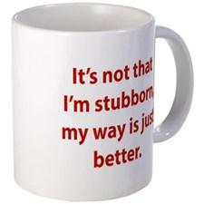 my_way_is_just_better_mug