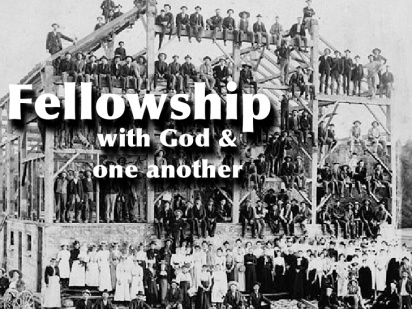 fellowship-with-god-and-one-another-1-728